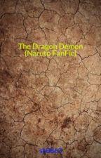 The Dragon Demon (Naruto FanFic) by sb0863
