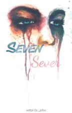 Seven Sever by hayalimsin__