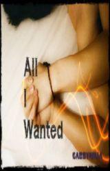 All I Wanted (BoyxBoy) by Gabbyninja
