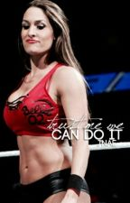 Trust Me We Can Do It(WWE) ON HOLD by bellabustinghoes