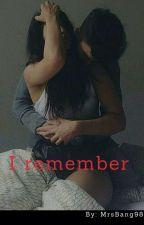 I remember Season 1 by badgirlni98