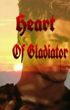 Heart of Gladiator by samarca2008