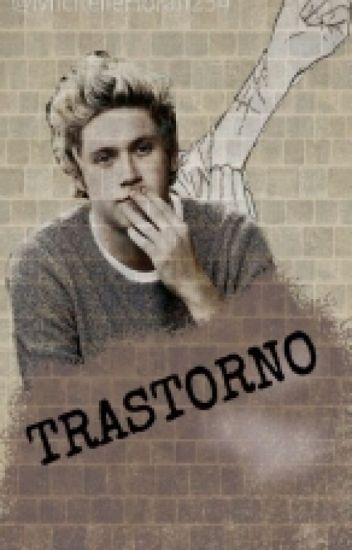 Trastorno || Niall Horan