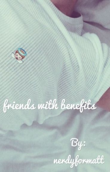 friends with benefits ; m.e