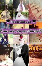 Me case con un principe Taemin y Tn by _emii_forever-15_