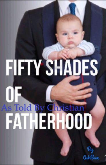 Through Grey Eyes: Fifty Shades of Fatherhood