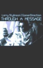 Through A Message | L.S by LoganTheFemaleHunter