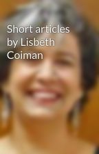 Short articles by Lisbeth Coiman by Cayena