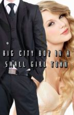 Big City Boy in a Small Girl Town by Hey_There_Smile
