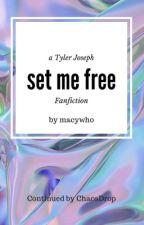 set me free |-/ tyler joseph by macywho