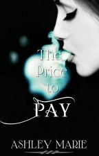 The Price to Pay by AshDkay