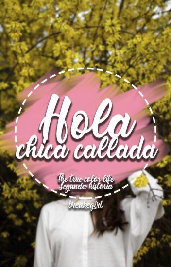Hola, chica callada [2.0]