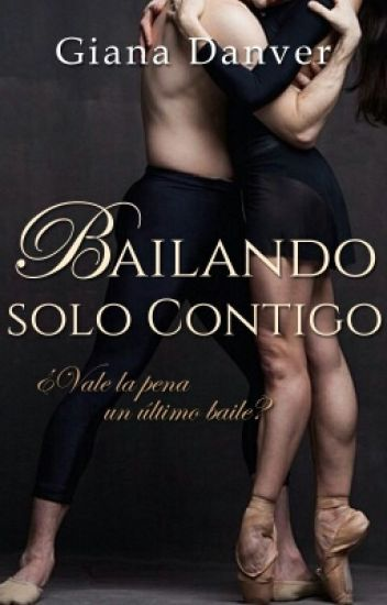 Bailando solo Contigo © (BC#2)
