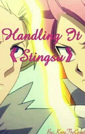 Handling It [Stingsu] by KaneTheGreat