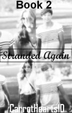 Stranded Again (A Louis Tomlinson Fanfiction) by CarrotHearts1D