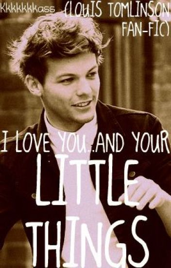 i love you and all your little things