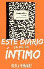 Este diario, ya no es íntimo. by txootbrxush