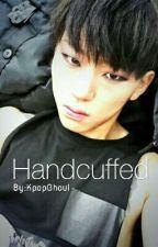 [ON HIATUS] Handcuffed || Woo Jiho (Zico) by Khoul_