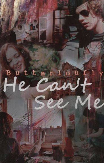 He Can't See Me • h.s