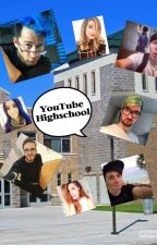 YouTube Highschool by josieervin