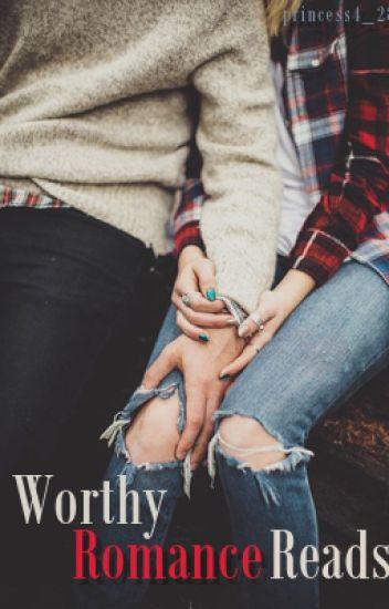 Worthy Romance Reads
