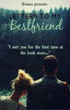 Letters to my bestfriend by Zoisma