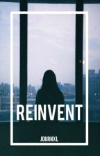 REINVENT » poetry. by kindlyharry