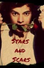Stars and Scars {Harry Styles fan fic} by xxlovingyouharryxx
