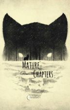 Mature Chapters by bmacke01