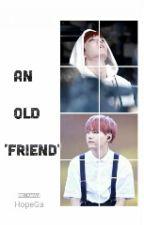 [Hopega][Oneshot] An old 'friend'?! by HanhNguyen1004