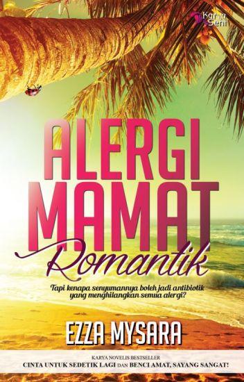 Alergi Mamat Romantik