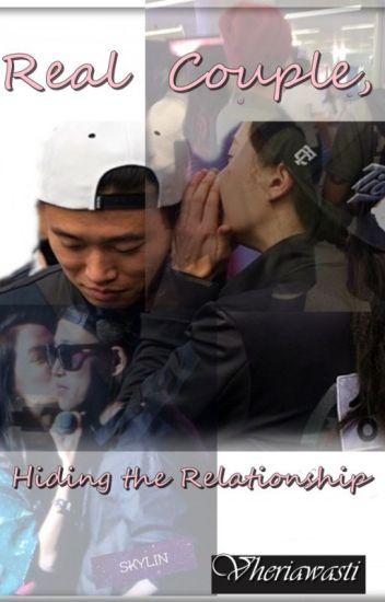 Real Couple , Hiding the Relationship