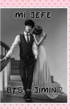 Mi Jefe -BTS Jimin- by TaeBinKook