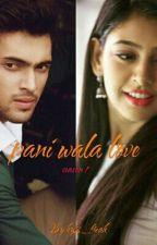 pani wala love by ky2_freak