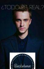 ¿Todo Es Real? - Draco Malfoy, Tom Felton y Tu. by Azkabanas