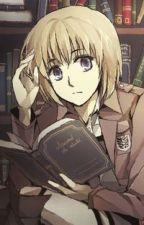 Armin x Reader by Randomanimegirl101