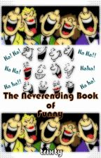The Neverending Book of Funny by trixty