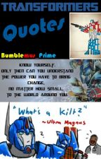 Transformers Quotes! by Bumblemus_Prime