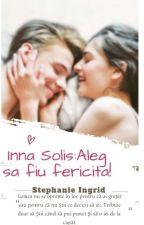 Inna Solis: Aleg să fiu fericită by IngridSerban