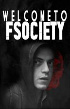 Welcome To Fsociety by whoismrrobot