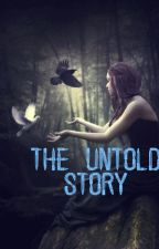 The Untold Story by meiokris