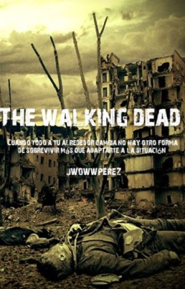 The Walking Dead (Sin editar)