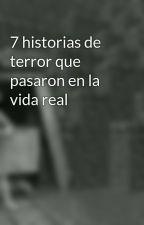 7 historias de terror que pasaron en la vida real by hectorjauregui