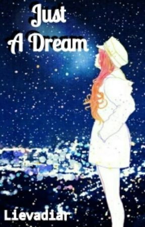 Just A Dream by lievadiar