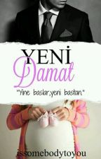 YENİ DAMAT by yasasevvazgecme
