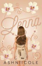 """Lenna """"Un Pasado Incierto"""" [#1 Hermanas Bladder] by AshNiicole"""
