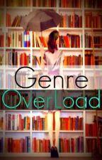 Genre Over Load by GenreOverLoad