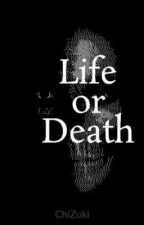 Life or Death(POEM) by Inoue_Mizuki