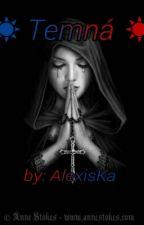 Temná ☀ by AlexisKA