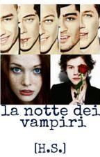 La notte dei vampiri [h.s.] by snowdream00